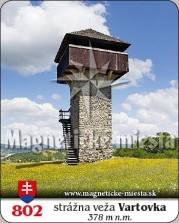 Magnetky: Strážna veža Vartovka